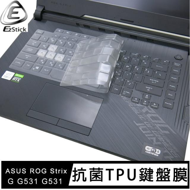 【Ezstick】ASUS ROG Strix G G531 奈米銀抗菌TPU 鍵盤保護膜(鍵盤膜)