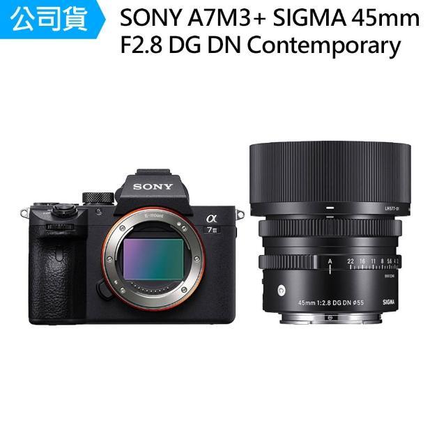 【SONY 索尼】ILCE-7M3 A7M3 + Sigma 45mm F2.8 DG DN Contemporary(公司貨)
